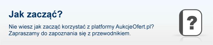 Nie wiesz jak zacząć korzystać z platformy AukcjeOfert.pl?